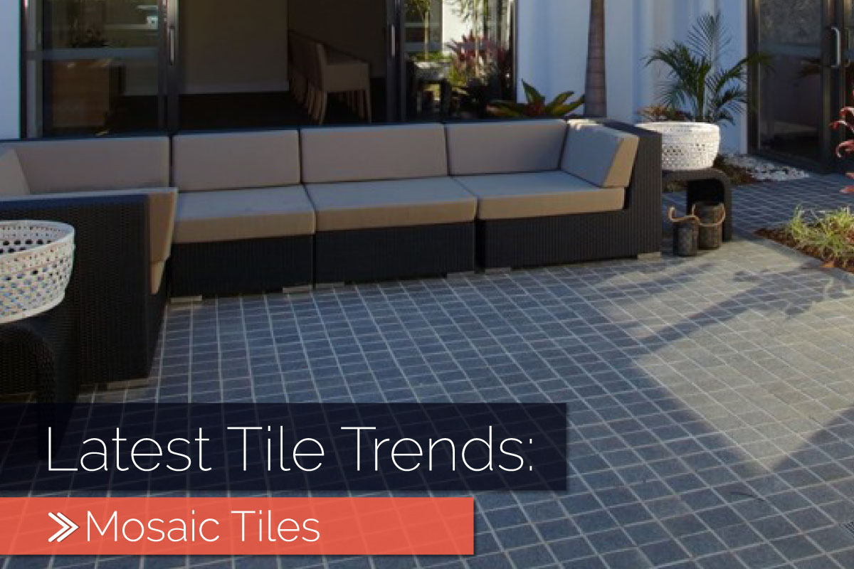 Latest Tile Trends- Mosaic Tiles | Why Not Tiles