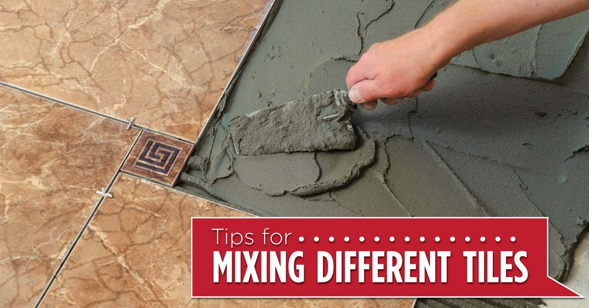 Tips for mixing different types of tiles why not tiles - Different types of tiles for floor ...